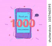 1000 followers thank you card... | Shutterstock .eps vector #1037460595