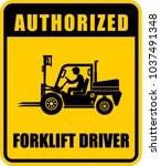 authorized  forklift driver ... | Shutterstock .eps vector #1037491348