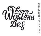 happy womens day vector... | Shutterstock .eps vector #1037539132