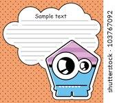 cartoon monster with message... | Shutterstock .eps vector #103767092