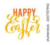 happy easter poster with hand... | Shutterstock .eps vector #1037707942