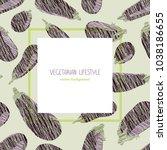 violet aubergines. scratched... | Shutterstock . vector #1038186655