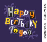 happy birthday lettering...   Shutterstock .eps vector #1038296122
