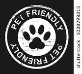 pet friendly grunge stamp ... | Shutterstock .eps vector #1038298315