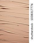 texture of liquid foundation | Shutterstock . vector #1038317776