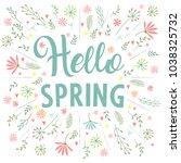 inscription hello spring on... | Shutterstock .eps vector #1038325732