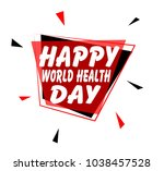 happy world health day sign... | Shutterstock .eps vector #1038457528