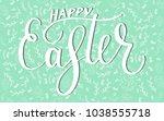 happy easter egg lettering on... | Shutterstock .eps vector #1038555718