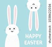 happy easter. white bunny... | Shutterstock .eps vector #1038622036