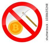 prohibition icon mining bitcoin.... | Shutterstock .eps vector #1038635248