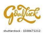 good luck text  vector...   Shutterstock .eps vector #1038671212