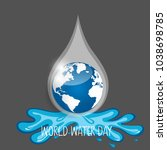 world water day background... | Shutterstock .eps vector #1038698785
