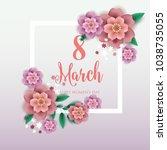 8 march happy women's day...   Shutterstock .eps vector #1038735055
