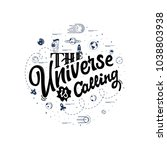 the universe is calling. space...   Shutterstock .eps vector #1038803938