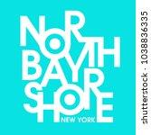 north bay shore new york...   Shutterstock .eps vector #1038836335