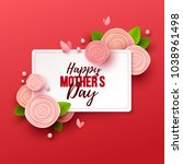 happy mother s day background... | Shutterstock .eps vector #1038961498