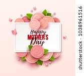 happy mother s day background...   Shutterstock .eps vector #1038961516
