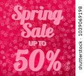 spring sale banner 50  discount ... | Shutterstock .eps vector #1039069198