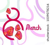 greeting card for march 8.... | Shutterstock .eps vector #1039078216