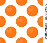 seamless background of oranges... | Shutterstock . vector #1039105072