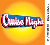 cruise night car vector headline | Shutterstock .eps vector #1039188232