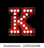 letter k. broadway style light... | Shutterstock . vector #1039226488