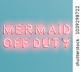 mermaid off duty quote with... | Shutterstock .eps vector #1039298722