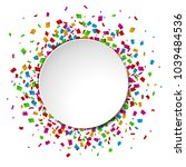 colorful confetti round banner... | Shutterstock .eps vector #1039484536