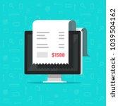 computer and receipt vector... | Shutterstock .eps vector #1039504162