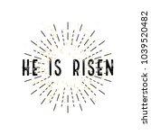 easter  he is risen  in flat... | Shutterstock .eps vector #1039520482