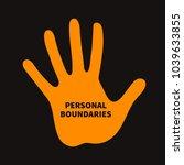 Personal Boundary. Prohibiting...