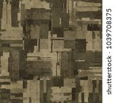 abstract distressed patchwork... | Shutterstock . vector #1039708375