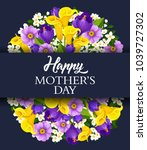 happy mothers day floral... | Shutterstock .eps vector #1039727302