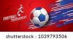 football tournament  soccer ... | Shutterstock .eps vector #1039793506
