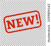 new stamp sign transparent... | Shutterstock .eps vector #1039804162