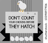 don't count your chickens... | Shutterstock .eps vector #1039897906