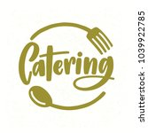 catering company logo with... | Shutterstock .eps vector #1039922785