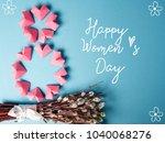happy international women s day ...   Shutterstock . vector #1040068276
