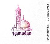hand drawn ramadan kareem... | Shutterstock .eps vector #1040093965