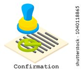 confirmation icon. isometric... | Shutterstock .eps vector #1040118865