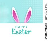 creative happy easter greeting... | Shutterstock .eps vector #1040171548