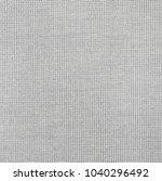 textured fabric background | Shutterstock . vector #1040296492