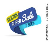 super sale  this weekend... | Shutterstock .eps vector #1040311012