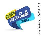 super sale  this weekend... | Shutterstock .eps vector #1040311012