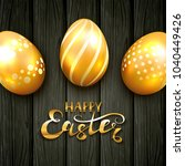 golden easter eggs with floral... | Shutterstock . vector #1040449426