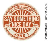 Say Something Nice Day  June 1...
