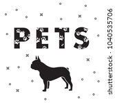 inscription  pets and dog. the... | Shutterstock .eps vector #1040535706