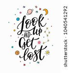 look up get lost space universe ... | Shutterstock .eps vector #1040541292