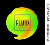 abstract neon creative liquid... | Shutterstock .eps vector #1040581546
