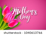 happy mothers day greeting card ...   Shutterstock .eps vector #1040613766